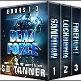 Dead Force Series: Books 1 - 3