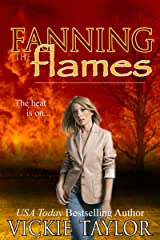 Fanning the Flames Kindle Edition