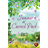 Summer at Carrick Park (Choc Lit): A gorgeous summer read that will melt your heart. (Tempest Sisters Book 1)