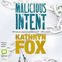 Malicious Intent: Dr. Anya Crichton