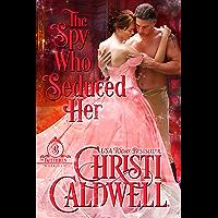 The Spy Who Seduced Her (The Brethren Book 1) (English Edition)