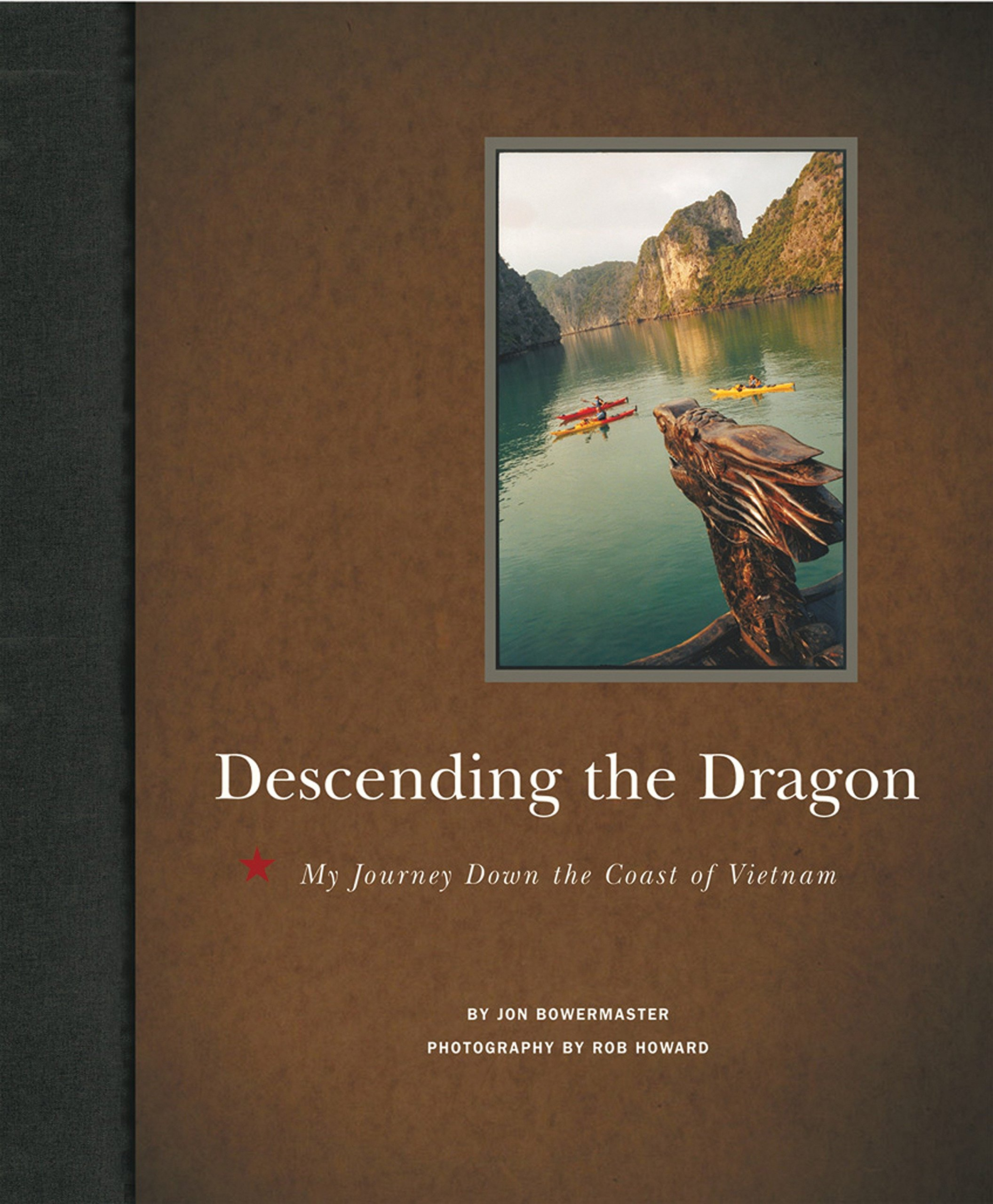 Download Descending the Dragon: My Journey Down the Coast of Vietnam pdf