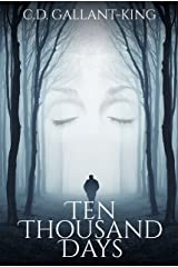 Ten Thousand Days Kindle Edition