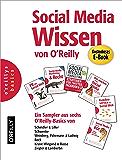 Social Media Wissen von O'Reilly - Ein Sampler aus sechs O'Reilly-Basics