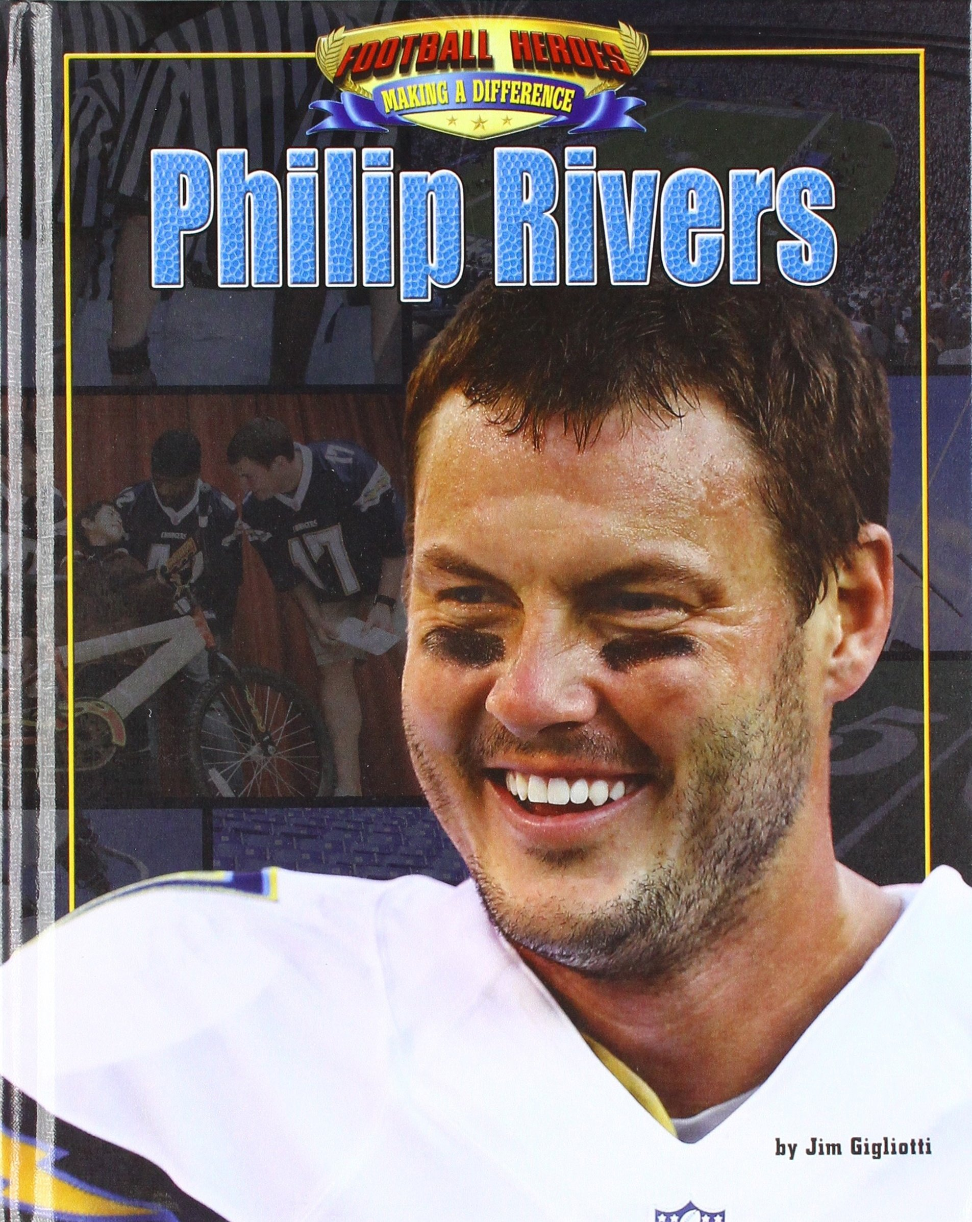 Philip Rivers (Football Heroes Making a Difference)