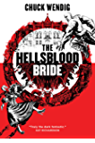 The Hellsblood Bride (Mookie Pearl Book 2)