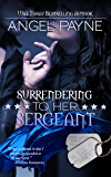 Surrendering To Her Sergeant -- A WILD Boys of Special Forces Novel: The WILD Boys of Special Forces: Alpha Military Heroes
