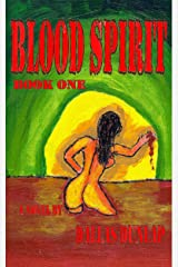 Blood Spirit - Book One Kindle Edition