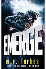 Emerge (Forgotten Starship Book 2) Kindle Edition