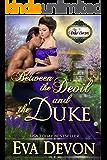 Between the Devil and the Duke (The Duke's Secret Book 4)