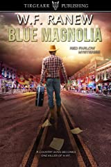Blue Magnolia: Red Farlow Mysteries: #2 Kindle Edition