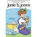Junie B. Jones #6: Junie B. Jones and that Meanie Jim's Birthday
