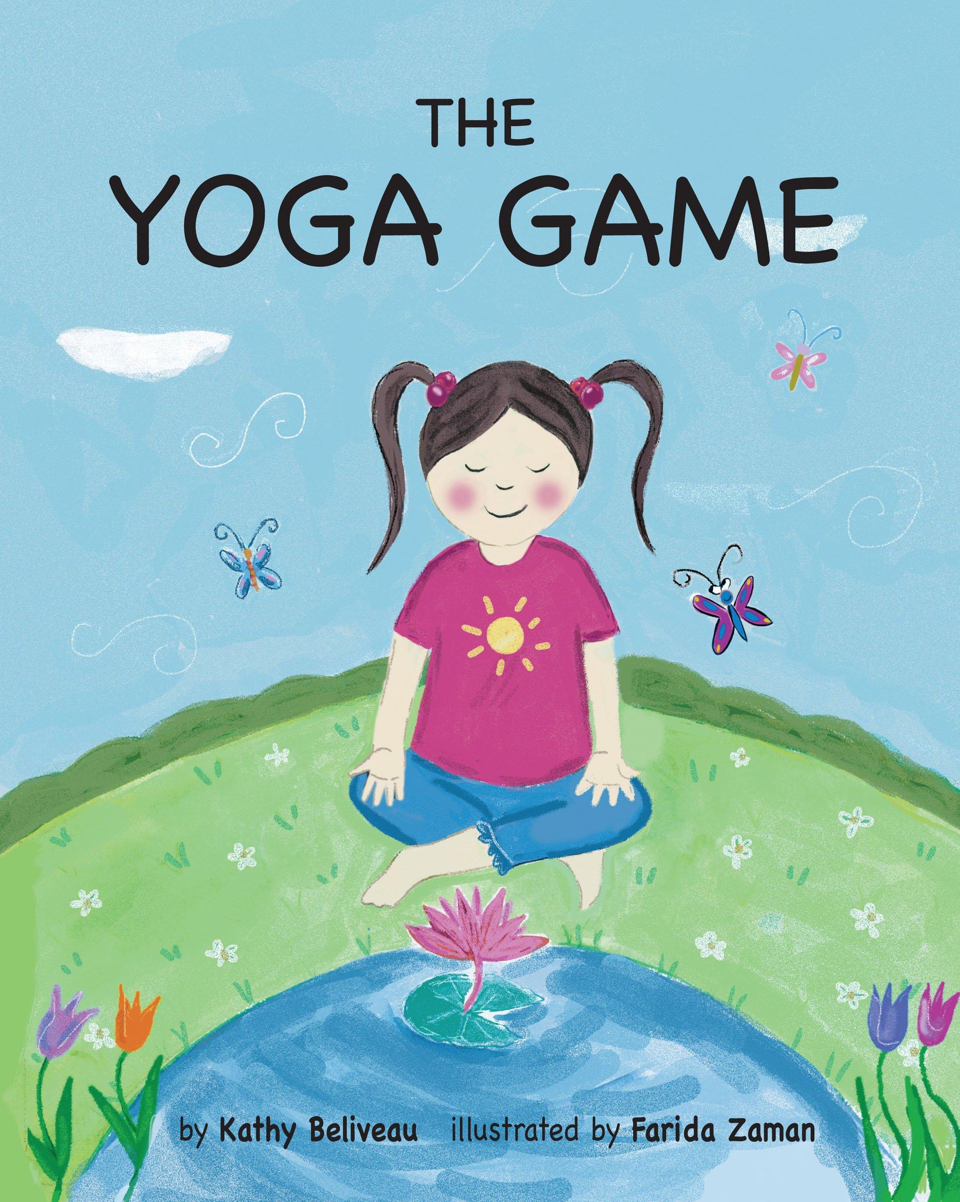 The Yoga Game: Amazon.es: Kathy Beliveau, Farida Zaman ...