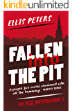 Fallen into the Pit (The Felse Investigations Book 1)