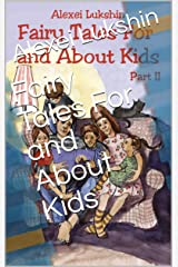 Fairy Tales For and About Kids Kindle Edition