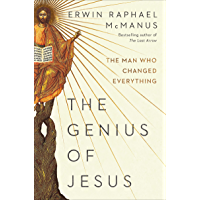 The Genius of Jesus: The Man Who Changed Everything (English Edition)