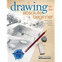 Image for Drawing for the Absolute Beginner: A Clear & Easy Guide to Successful Drawing (Art for the Absolute Beginner)
