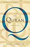 The Quran: A Biography (A Book that Shook the World) (Books That Shook the World) (English Edition)