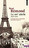 Introduction à l'histoire de notre temps. Le XIXe Siècle (1815-1914): Le XIXe Siècle (1815-1914)