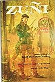 Zuni: Selected Writings of Frank Hamilton Cushing