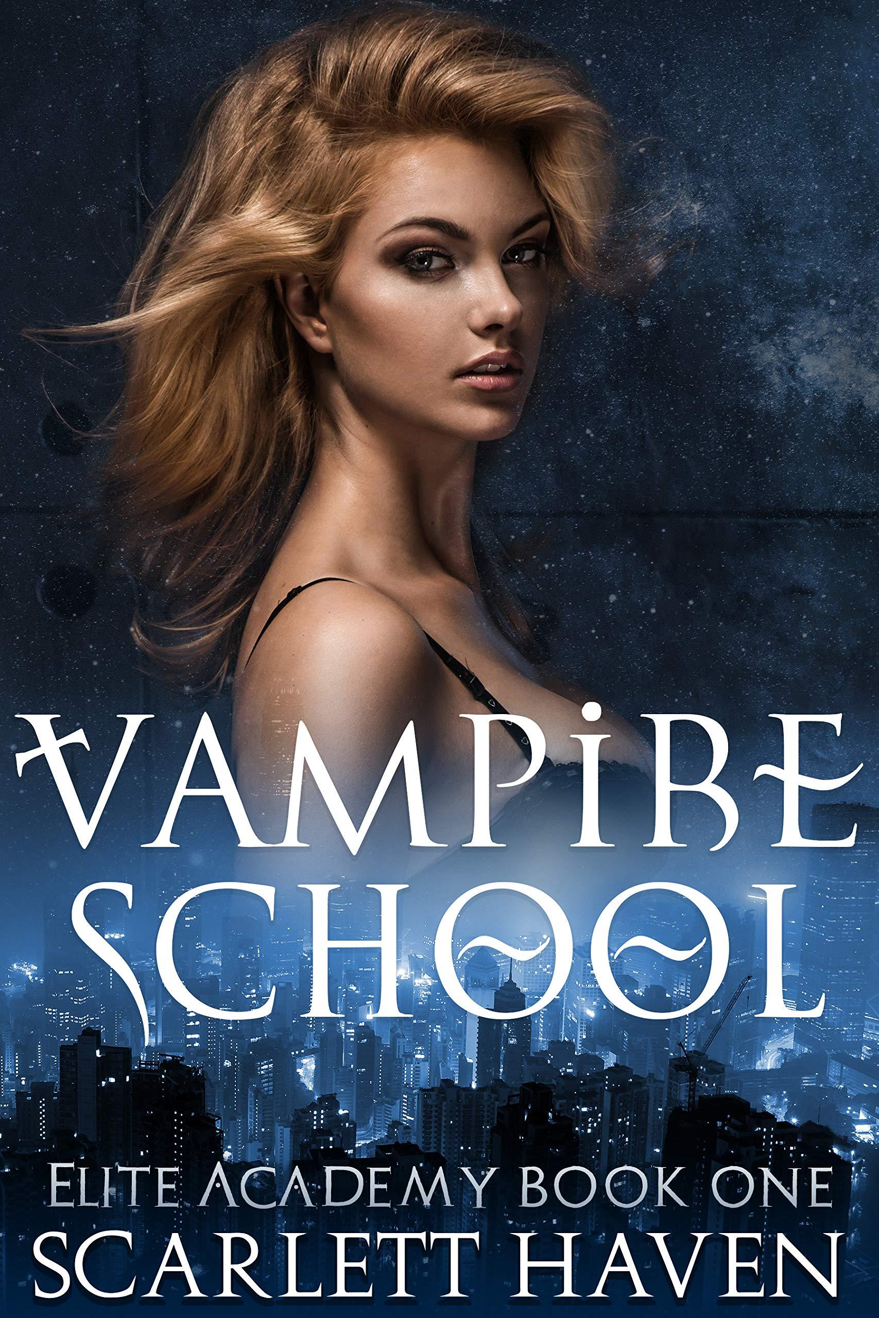 Vampire School  Elite Academy Book 1   English Edition