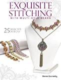 Exquisite Stitching with Multi-Hole Beads
