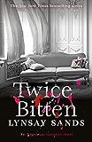 Twice Bitten: Book Twenty-Seven (ARGENEAU VAMPIRE 27)