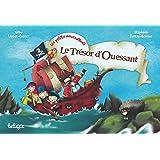 Les petits mousaillons : Le trésor de l'île d'Ouessant