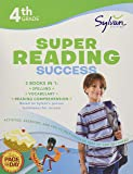 4th Grade Super Reading Success: Activities, Exercises, and Tips to Help Catch Up, Keep Up, and Get Ahead (Sylvan Language Arts Super Workbooks)