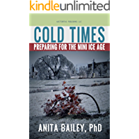 Cold Times: How to Prepare for the Mini Ice Age
