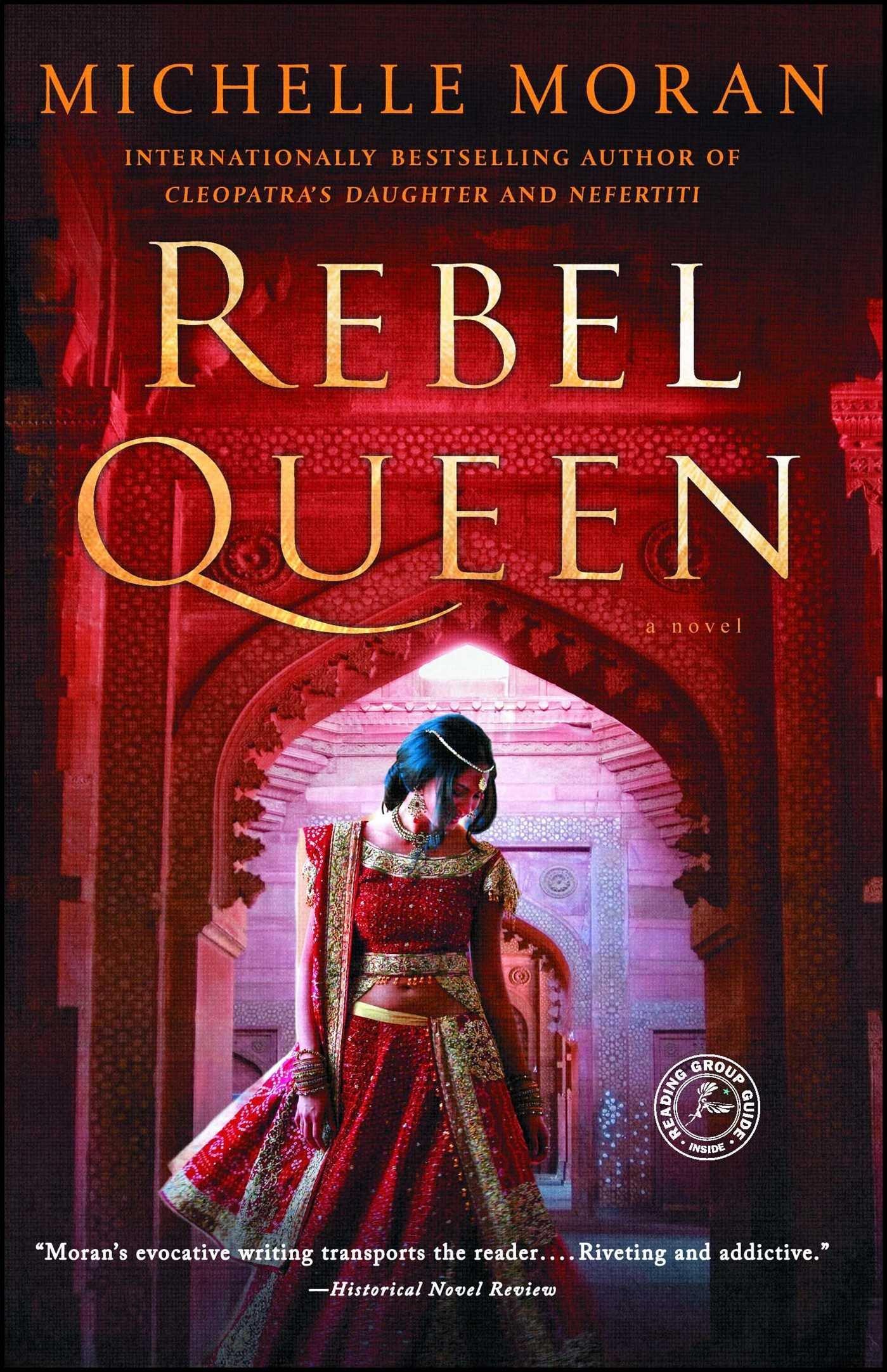 Amazon.com: Rebel Queen: A Novel (9781476716367): Moran, Michelle ...