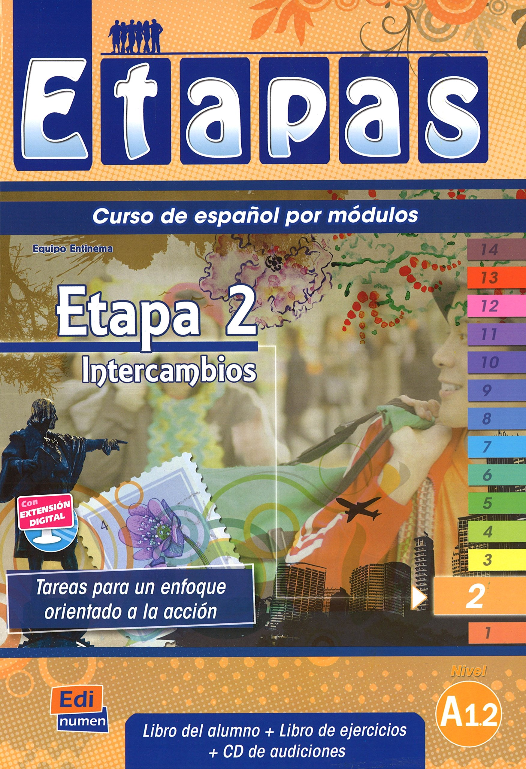 Download Etapa 2 Intercambios. Manual de espanol para cursos intensivos/ Step 2 Exchange. Spanish Manual for Intensive Courses: Nivel A1/ Level A1 (Metodos De Espanol/ Spanish Methods) (Spanish Edition) ebook