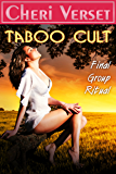 Taboo Cult: Final Group Ritual