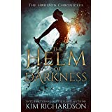 The Helm of Darkness (The Horizon Chronicles Book 2)