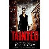 TAINTED (Monica Deitrich)