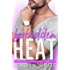 Forbidden Heat (Firework Girls Book 1)