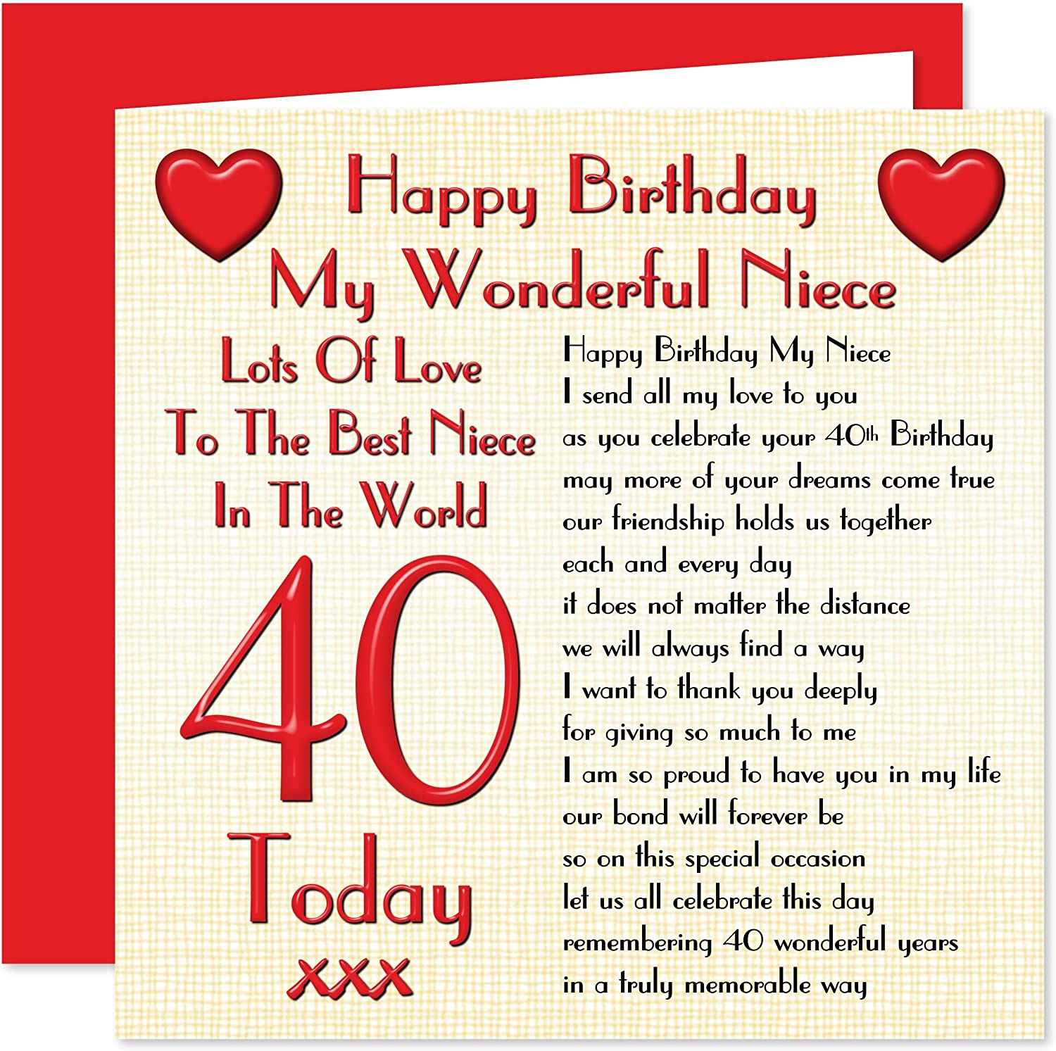 My Niece 40th Happy Birthday Card Lots Of Love To The Best Niece In The World 40 Today Amazon Co Uk Office Products
