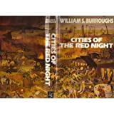 Cities of the Red Night / by William S. Burroughs