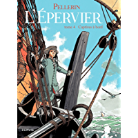 Epervier (L') - Tome 4 - CAPTIVES A BORD (French Edition)