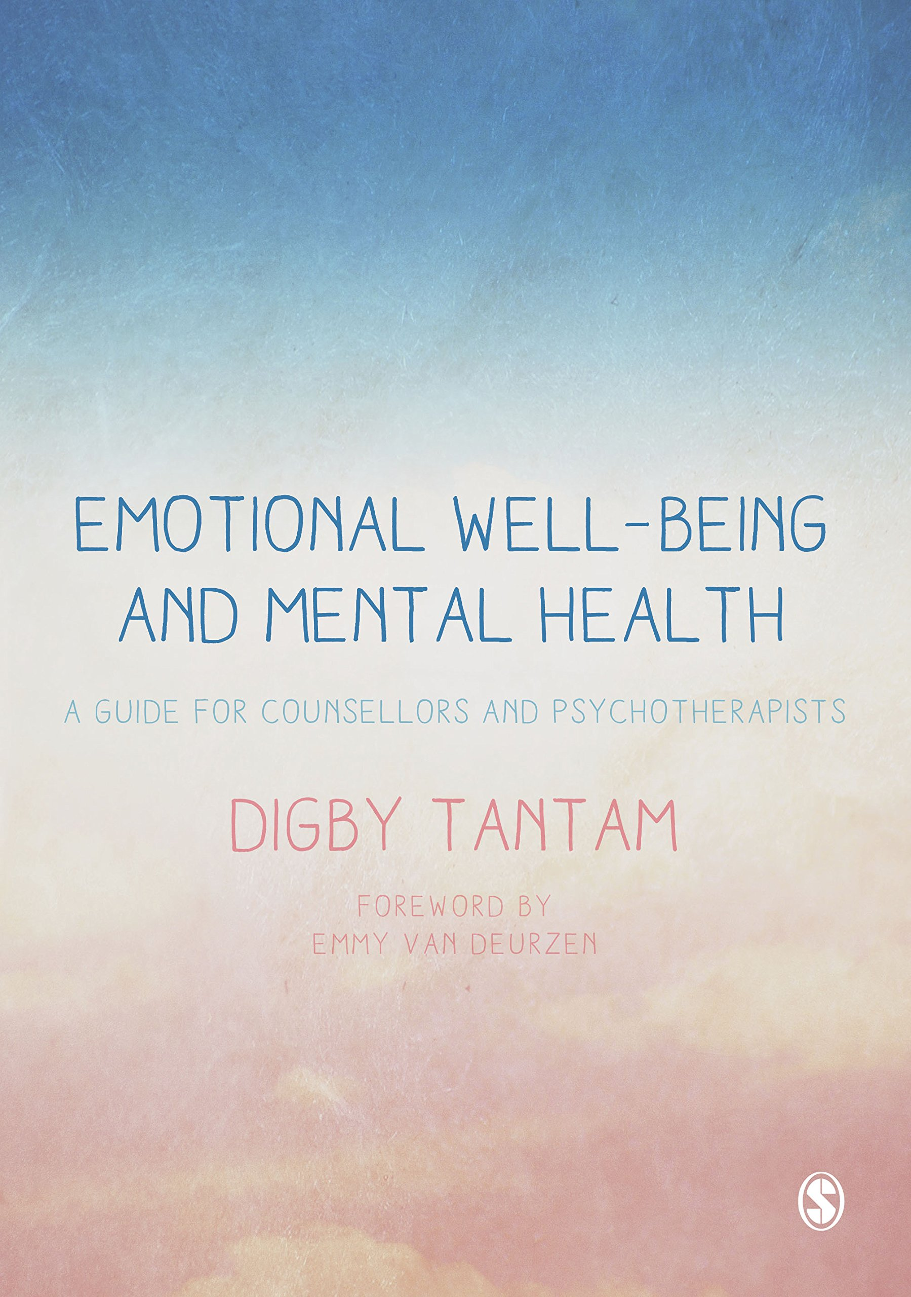 Emotional Well-being and Mental Health: A Guide for Counsellors & Psychotherapists (English Edition)