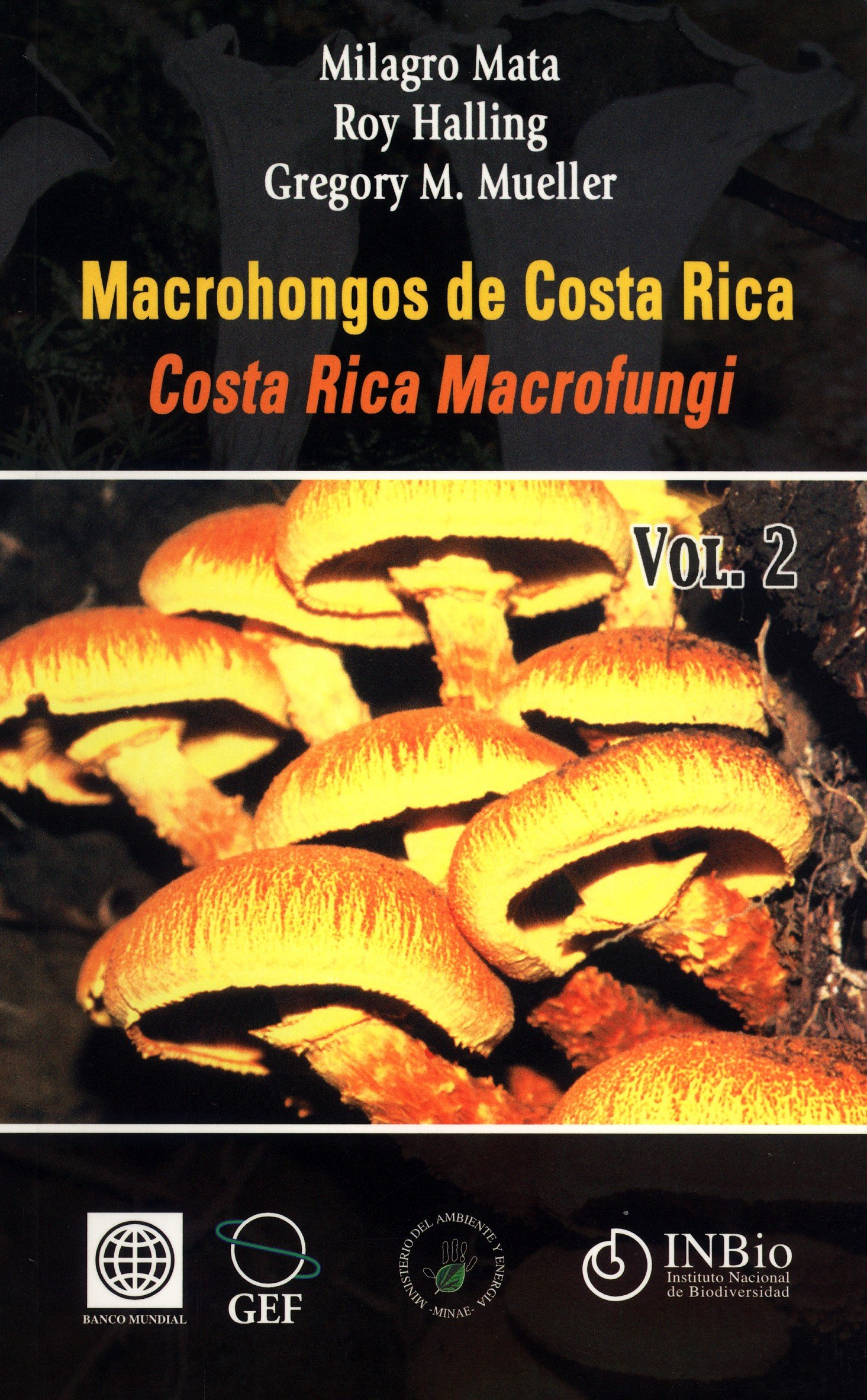 Download Macrohongos de Costa Rica / Costa Rica Macrofungi. Vol. 2 pdf