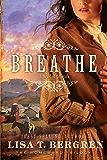 Breathe: A Novel (The Homeward Trilogy Book 1)