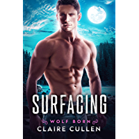 Surfacing (Wolf Born Book 1) (English Edition)