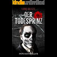 Der Todesprinz: Psychothriller