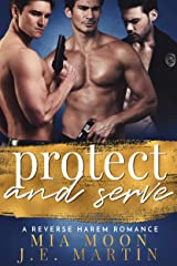 Protect and Serve (The Reverse Harem Diaries Book 6) Kindle Edition