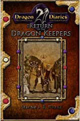 The Return of the Dragon Keepers: Volumes One and Two of the Dragon Diaries Saga Kindle Edition