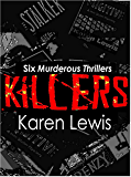 KILLERS: Six Murderous Thrillers