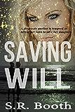 Saving Will: A Christian Spiritual Warfare Novel