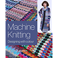 Machine Knitting: Designing with Colour (English Edition)