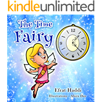 The Time Fairy: Teaches kids time management!